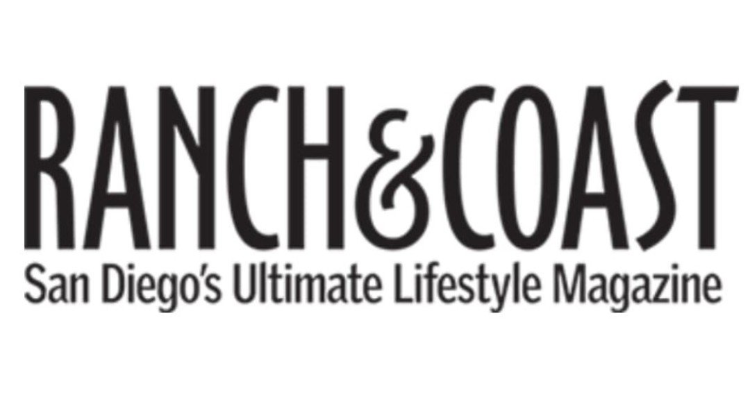Ranch & Coast Magazine — San Diego's Ultimate Lifestyle Magazine